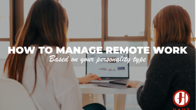 How to manage remote work based on your personality type